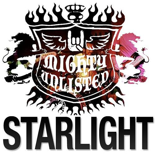 Play & Download Starlight - Single by Mighty Unlisted | Napster