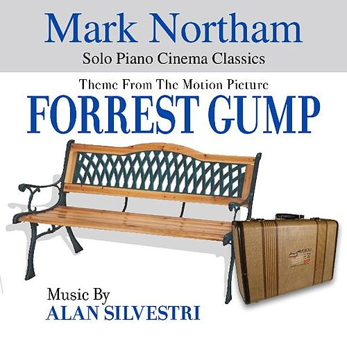 Theme from The Motion Picture 'Forrest Gump' (Alan Silvestri) - Single by Mark Northam