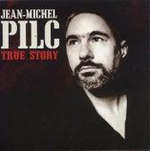 True Story by Jean-Michel Pilc