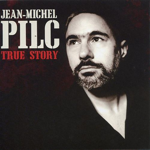 Play & Download True Story by Jean-Michel Pilc | Napster