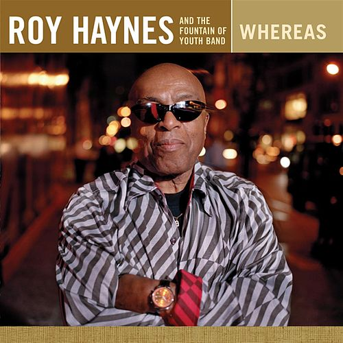Whereas by Roy Haynes