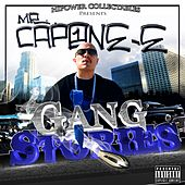 Play & Download Mr. Capone-E's Gang Stories by Mr. Capone-E | Napster