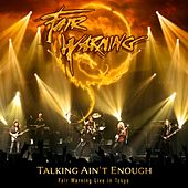 Talking Ain't Enough!: Fair Warning Live in Tokyo by Fair Warning