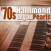 Play & Download 70s Hammond Organ Pearls by King Larry Las Vegas | Napster