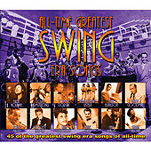 Play & Download All-Time Greatest Swing Era Songs by Various Artists | Napster