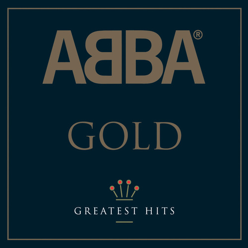 Play & Download ABBA Gold by ABBA | Napster