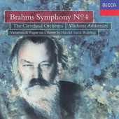 Play & Download Brahms: Symphony No.4/Handel Variations & Fugue by Cleveland Orchestra | Napster