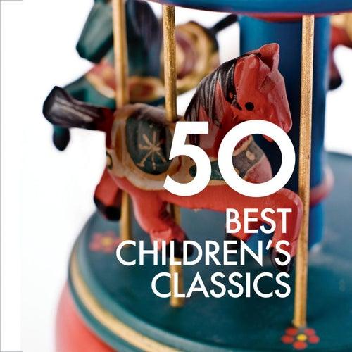50 Best Children's Classics by Various Artists