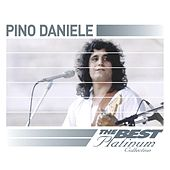 Pino Daniele: The Best Of Platinum by Pino Daniele