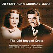 The Old Rugged Cross by Jo Stafford