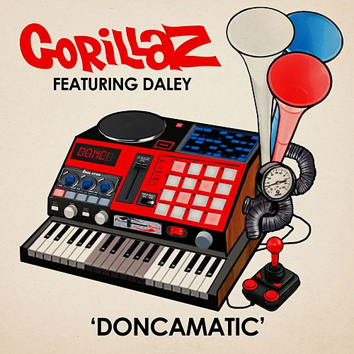 Play & Download Doncamatic (feat. Daley) by Gorillaz | Napster
