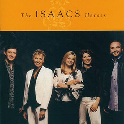 Heroes by The Isaacs