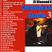 Play & Download Hammerjacks Classics (Part 3) by Diamond K | Napster