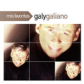 Play & Download Mis Favoritas by Galy Galiano | Napster