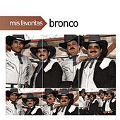 Mis Favoritas by Bronco
