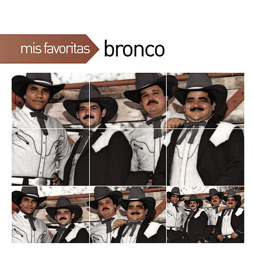 Play & Download Mis Favoritas by Bronco | Napster