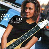 Play & Download Mr Heart by Amy Fairchild | Napster
