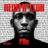 Play & Download Redemption by Pro | Napster