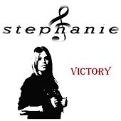 Play & Download Victory - Single by Stephanie | Napster