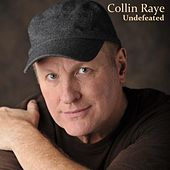 Play & Download Undefeated by Collin Raye | Napster