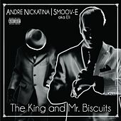 Play & Download The King and Mr. Biscuits by Andre Nickatina | Napster