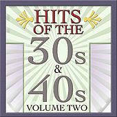 Play & Download Hits Of The 30s & 40s Vol 2 by Various Artists | Napster