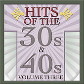 Play & Download Hits Of The 30s & 40s Vol 3 by Various Artists | Napster