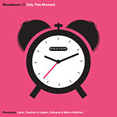 Only This Moment by Moonbeam
