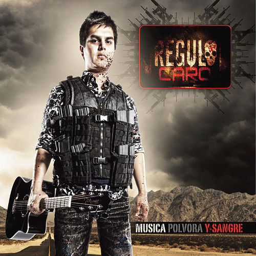 Play & Download Musica, Polvora y Sangre by Regulo Caro | Napster