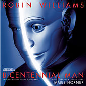 Bicentennial Man - Original Motion Picture Soundtrack by James Horner