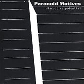 Play & Download Disruptive Potential by Paranoid Motives | Napster
