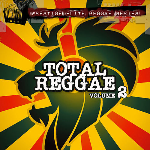 Play & Download Total Reggae Vol 2 by Various Artists | Napster