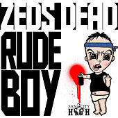 Rudeboy by Zeds Dead