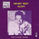 Play & Download The Classic Years by Henry Red Allen | Napster