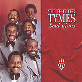 Soul Gems by The Tymes