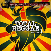 Play & Download Total Reggae Vol 1 by Various Artists | Napster