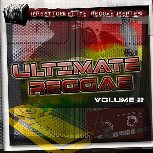 Play & Download Ultimate Reggae Vol 2 by Various Artists | Napster