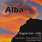 Play & Download Alba - Meditations on Sunrise by Eugene Carr | Napster