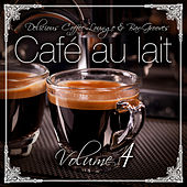 Cafe au lait Vol.4 for delicious moments by Various Artists