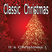 Play & Download Classic Christmas by Various Artists | Napster