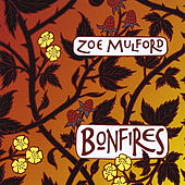 Bonfires by Zoe Mulford