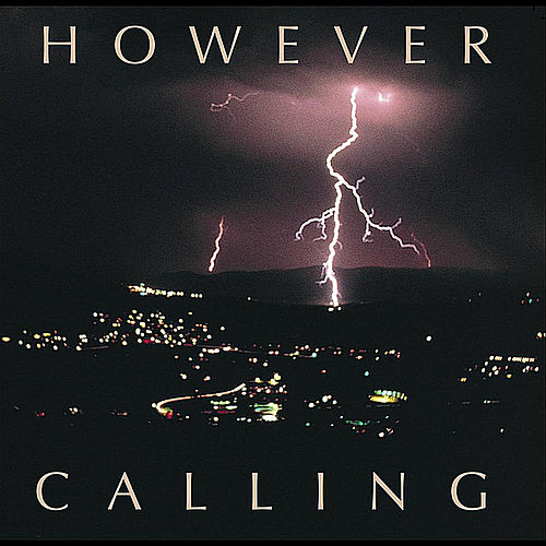Play & Download Calling by However | Napster
