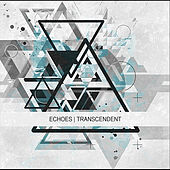 Play & Download Transcendent by The Echoes | Napster