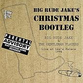 Christmas Bootleg - Live at Lee's Palace 1994 by Big Rude Jake