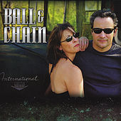 Play & Download Ball & Chain by B.A.L.L. | Napster
