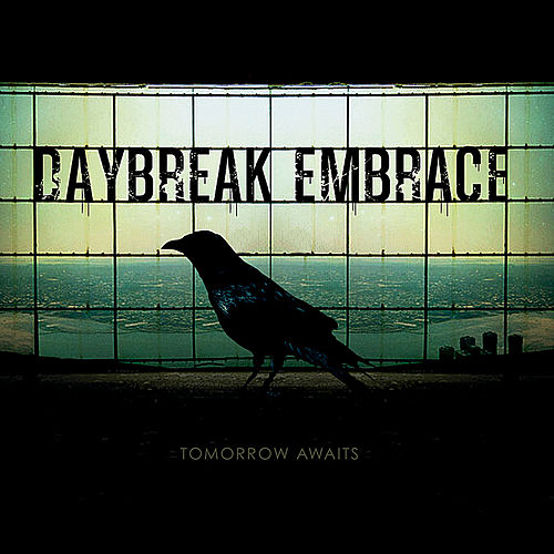 Play & Download Tomorrow Awaits by Daybreak Embrace | Napster