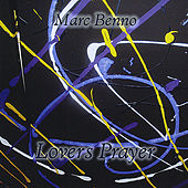 Play & Download Lovers Prayer by Marc Benno | Napster