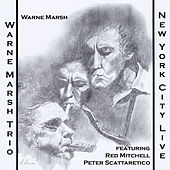 New York City Live by Warne Marsh