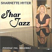 Play & Download Shar Jazz by Sharnette Hyter | Napster