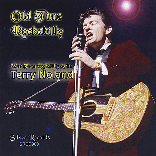 Play & Download Old Time Rockabilly by Terry Noland | Napster
